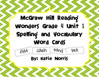 McGraw-Hill Reading Wonders Grade 4 Unit 1 Spelling and Vocabulary Word Cards