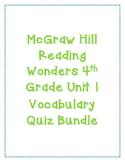McGraw Hill Reading Wonders Grade 4 Unit 1 Vocabulary Quiz Bundle