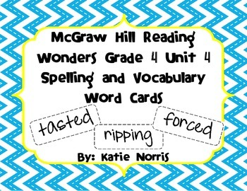 McGraw-Hill Reading Wonders Grade 4 Unit 4 Spelling and Vocabulary Word Cards