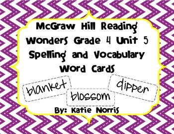 McGraw-Hill Reading Wonders Grade 4 Unit 5 Spelling and Vocabulary Word Cards