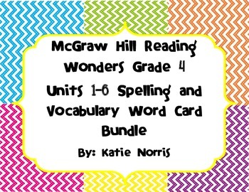 McGraw-Hill Reading Wonders Grade 4 Units 1-6 Spelling and Vocabulary Word Cards