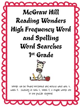 McGraw Hill Reading Wonders High Frequency Word and Spelling Word Searches
