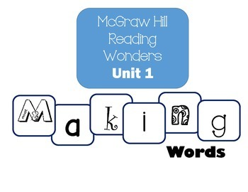McGraw-Hill Reading Wonders Making Words Unit 1