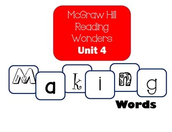 McGraw-Hill Reading Wonders Making Words Unit 4