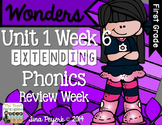 Extending Phonics with Wonders for First: Unit 1 Week 6