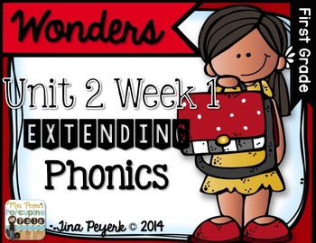 Extending Phonics with Wonders for First: Unit 2 Week 1