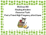 McGraw Hill Reading Wonders Resource:  Find a Friend High Frequency Word Game