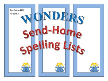 McGraw-Hill Reading Wonders SEND-HOME SPELLING LISTS - Grade 2, Units 1-6