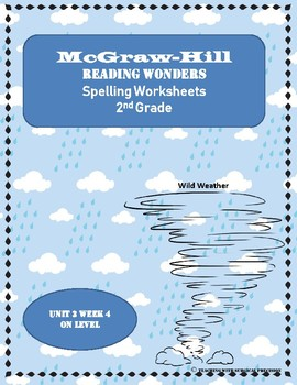 McGraw-Hill Reading Wonders Spelling Worksheets Unit 3 Week 4