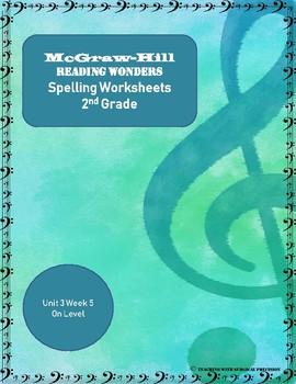 McGraw-Hill Reading Wonders Spelling Worksheets Unit 3 Week 5
