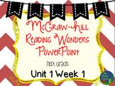 Wonders Unit 1 Week 1 PowerPoints