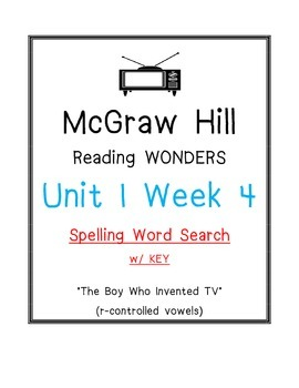 McGraw Hill Reading Wonders Unit 1 Wk 4 SPELLING WORD SEARCH Boy Who Invented TV