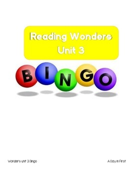 McGraw Hill Reading Wonders Unit 3 Bingo