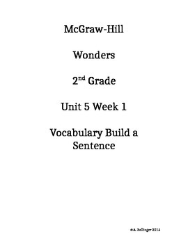 McGraw-Hill Reading Wonders Unit 5 Week 1 Vocabulary Build A Sentence