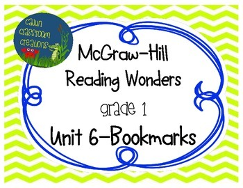 McGraw-Hill Reading Wonders Unit 6 Bookmarks