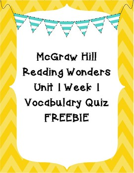 McGraw Hill Reading Wonders Vocabulary Quiz - Grade 4 Unit 1 Week 1