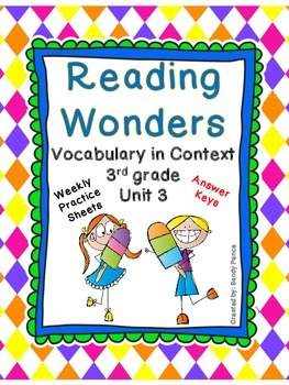 McGraw-Hill Reading Wonders Vocabulary in Context Unit 3- 3rd Grade