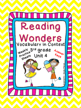 McGraw-Hill Reading Wonders Vocabulary in Context Unit 4- 3rd Grade