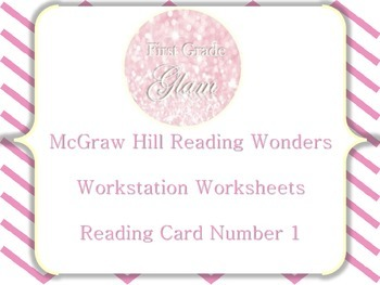 McGraw Hill Reading Wonders Workstation Worksheets Unit 1 Week 1