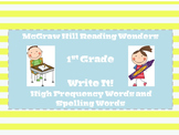 McGraw Hill Reading Wonders:  Write It! Spelling/ High Frequency Words 1st Grade