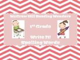 McGraw Hill Reading Wonders:  Write It!  Spelling Words 1st Grade