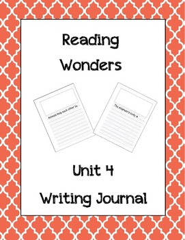 McGraw Hill Reading Wonders Writing Journal 1st Grade Unit 4