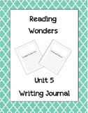 McGraw Hill Reading Wonders Writing Journal 1st Grade Unit 5