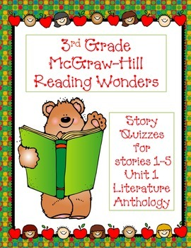 3rd Grade McGraw-Hill Reading Wonders Unit 1 Vocabulary & Story Quizzes