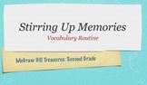 McGraw Hill Treasures Gr.2: Stirring Up Memories Vocabulary Routine