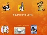 McGraw Hill Treasures Gr.3: Nacho and Lolita Vocab Routine