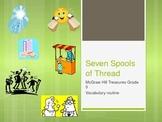 McGraw Hill Treasures Gr.3: Seven Spools of Thread Vocab Routine