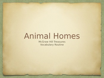 McGraw Hill Treasures Gr.3:Animal Homes PPT