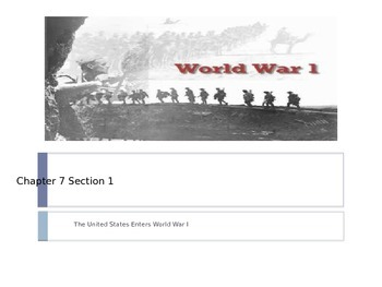 McGraw Hill US History and Geography Ch 7 Lesson 1 The U.S. Enters WWI