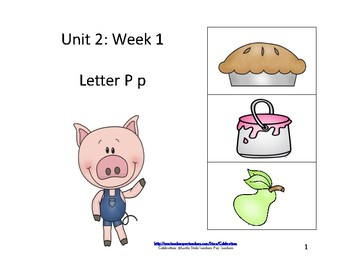 Small reading groups: Unit 2, Week 1:  Letter P