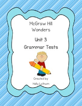 McGraw Hill Unit 3 Grammar Tests