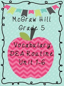 McGraw Hill Vocabulary  - 5th Grade DEA Routine (Units 1-6)