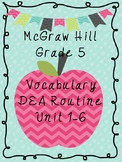 McGraw Hill Vocabulary  - 5th Grade DEA Routine (Units 1-6)