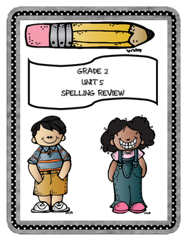 McGraw-Hill WONDERS Grade 2 Unit 5 Spelling Review