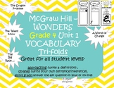 McGraw Hill –WONDERS Grade 4 Unit 1 Vocabulary Trifolds
