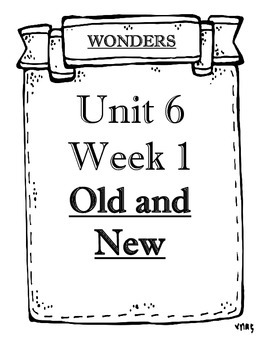McGraw-Hill WONDERS Grade 4 Unit 6 Weeks 1 to 5 Objectives