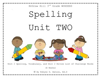 McGraw Hill WONDERS Spelling Unit 2 (3rd Grade)