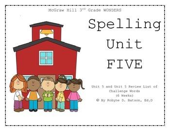 McGraw Hill WONDERS Spelling Unit 5 (3rd Grade)