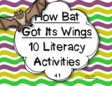 McGraw Hill Wonders 1st Grade How Bat Got Its Wings 4.1 {10 Literacy Activities}