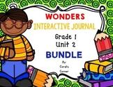 Wonders 1st Grade Interactive Journal Unit 2 BUNDLE