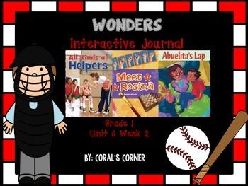 Wonders 1st Grade Interactive Journal Unit 6- Week 2