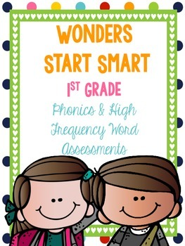 McGraw Hill Wonders 1st Grade Phonics & High Frequency Word Assessments FREEBIE