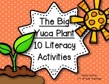 McGraw Hill Wonders 1st Grade The Big Yuca Plant 3.2 {10 Literacy Activities}