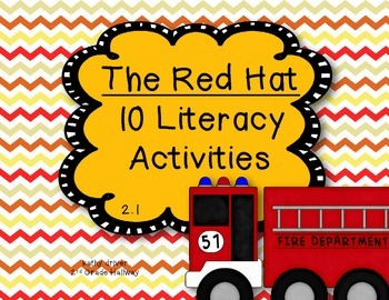 McGraw Hill Wonders 1st Grade The Red Hat 2.1 {10 Literacy Activities}