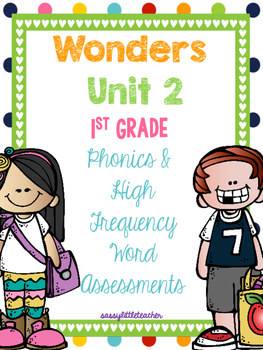 McGraw Hill Wonders 1st Grade Unit 2 Phonics & High Frequency Word Assessments