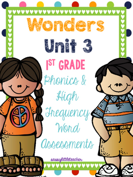 McGraw Hill Wonders 1st Grade Unit 3 Phonics & High Frequency Word Assessments